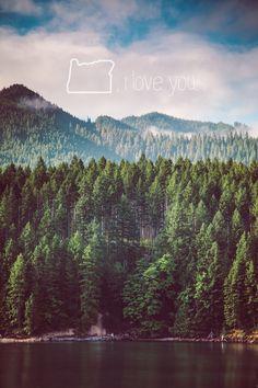 Oregon, I love you.