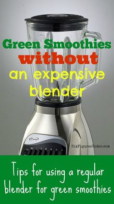 We made our second-hand blender last for nearly a year's-worth of green smoothies using these tips!