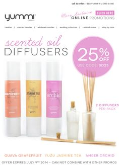 25% OFF ALL Scented Diffusers! ONE WEEK ONLY - Use Promo Code: SD25 at checkout.