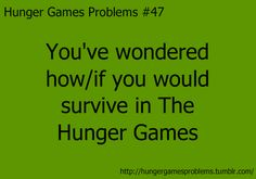 Hunger Games Problems #47