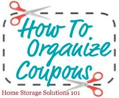 How to organize coupons so you can find and use them when you want {part of the 52 Week Organized Home Challenge on Home Storage Solutions 101}