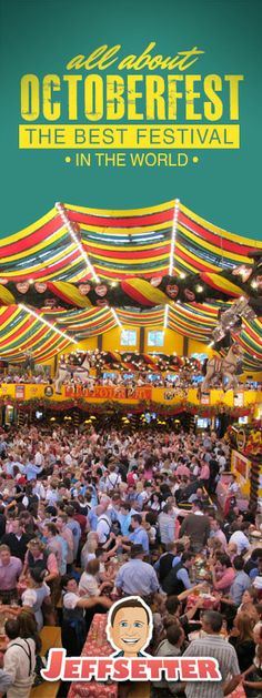 All About Oktoberfest- The Best Festival in the World