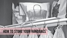 How To Store Your Handbags Neatly In The Closet #handbag #storage #closet #bagcloset