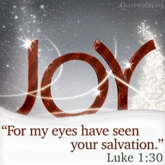 """LUKE 1:30  -  But the Angel said to her""""Do not be afraid Mary;  you have found favor with God.  You will conceive and birth to a son and you are to call him Jesus.  He will be great and will be called the son of the Most High."""