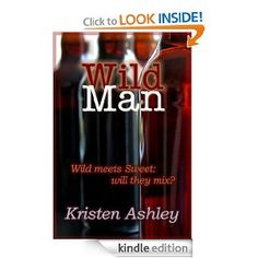 Dream Man series (Book #2 Wild Man) - Kristen Ashley