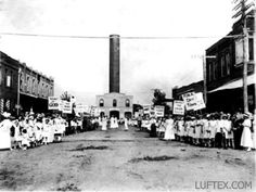 Women's Christian Temperance Group for a dry town, 1915. Lufkin Ave. facing the old firehouse on Cotton Square. Dry for about 70 years, Nov 2006 vote legalized beer and wine sales in the county once again.