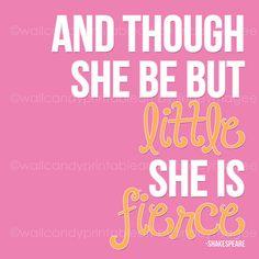 she is fierce - shakespeare - girls wall art printable decor. $10.00, via Etsy.
