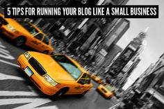 5 tips for running your blog like a small business