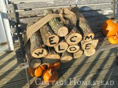 Firewood Welcome Sign - Frugal Decorations or Fall