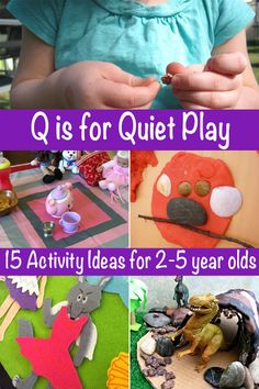Q is for Quiet Play: 15 Quiet Activity Ideas for 2-5 Year Olds. Great ideas for children who no longer nap.