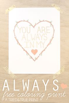 """Always"" Free Coloring Print"