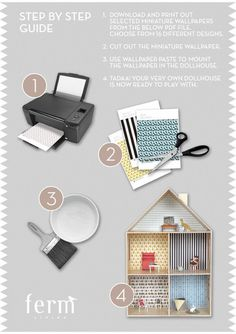 Free dollhouse wallpaper downloads!  These patterns are SO, SO cute!  1.  Download and print out selected miniature wallpapers from a pdf file.  2. Cut out wallpaper. 3. Use wall paper paste to mount the wallpaper in dollhouse.  Great for the old, broke-down dollhouse we are renovating!