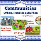 Communities - Urban, Suburban and Rural - posters centers task cards worksheets