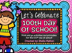 Your students have been waiting all year for the 100th day of school! Use these printables and activities to celebrate this special day with your students! These 100th day of school printables are ideal for morning work, the writing center, stations, independent practice, small groups, homework, 5-minute fillers, or early finishers and make the perfect addition to your 100th day of school celebration!  #100thdayofschool #100thday #tpt #teacherspayteachers #sheilamelton #printables #education