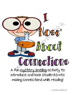 """I """"Nose"""" About Connections: Anchoring Activity for Making Connections"""