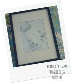 Framed Origami Dress Hankie Tutorial | Bumblebee Linens