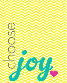 Sometimes it really does come down to choosing to be joyful.