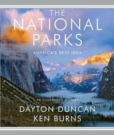 The National Parks: America's Best Idea by Dayton Duncan. $20.14. Publisher: Knopf; Pap/Map edition (May 3, 2011). Author: Dayton Duncan