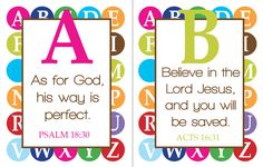 A Bible verse for every letter of the alphabet. Printables to use for framing, or to make an 'ABC Scripture Book' for kids.