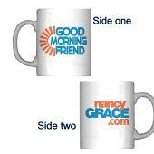 Nancy Grace Good Morning Friend Coffee Mug