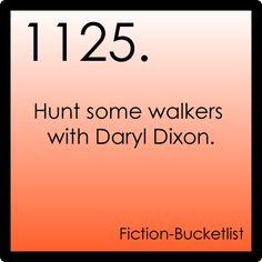daryl dixon, buckets, walking dead, walk dead, fictionbucketlist
