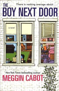 The Boy Next Door by Meggin Cabbot