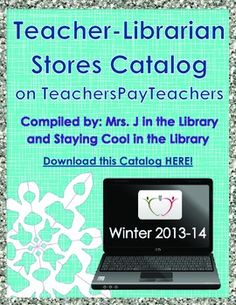 FREE - Teacher-Librarian Stores eBook Catalog - This free catalog showcases several of the TpT stores that sell school library, teacher-librarian, and library media center products.  Every store offers at least 1 free product, usually more!