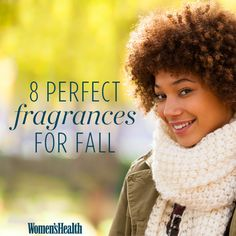 8 Woodsy Scents to Get You in the Mood for Fall - Don't just change your wardrobe this season—change your scent.