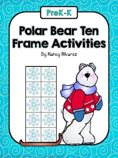 TeacherLingo.com $3.00 - Welcome to Teaching with Nancy!    These four Polar Bear themed ten frame activities will give your students practice identifying and constructing ten frames from 1-10. These activities were designed to be used as independent math stations but can also b