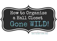 How to Organize a Hall Closet