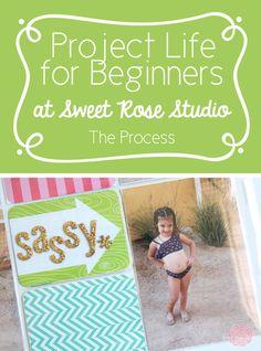 idea, craft, studios, project life for beginners, sweet rose, roses, pl week, rose studio, scrapbook