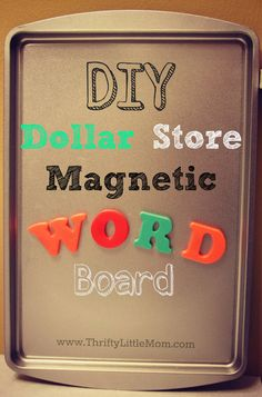 DIY Magnetic Word Board: Includes instructions for making your felt letter, number and shape magnets.