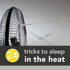 24 tricks to sleep in the heat, how to sleep in the heat, summer nights, diy, sleeping in the heat