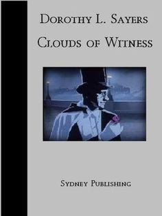 Clouds of Witness - Dorothy Sayers