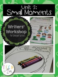Writers Workshop for Emergent Writers: Small Moments Unit 2 from Tech with Jen Store on TeachersNotebook.com -  (50 pages)  - Struggle with teaching writing or need more ideas? Students will love Unit 2 of my Writers' Workshop for Emergent Writers series to teach students how to write small moments.