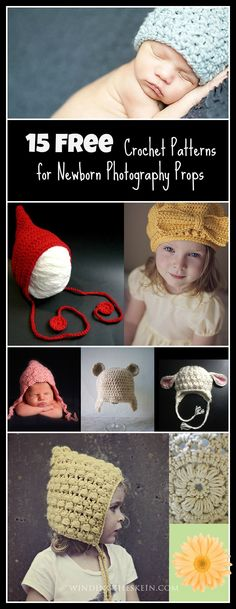 15 Free Crochet Patterns for Newborn Photography Props. These are some of the cutest free baby hat patterns I have seen.