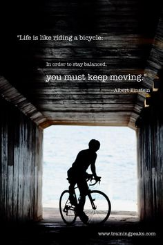 Life is like riding a #bicycle...