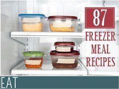 Make Ahead Meal Inspiration - 87 Freezer Meal Recipes