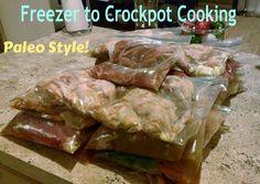 Freezer to Crockpot Cooking - Paleo & 21 day sugar detox friendly