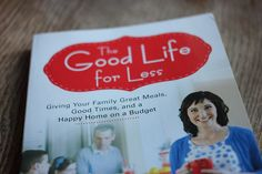 Good Reads: The Good Life for Less by Amy Allen Clark