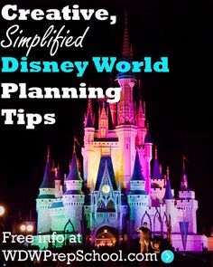 Creative, Simplified Disney World Planning Tips from WDWPrepSchool.com My favorite Disney planning site!