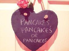 Pancakes pancakes pancakes heart shaped chalk board with rose