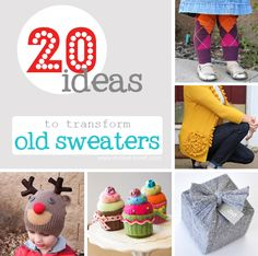 Transform old sweaters into new treasures! www.makeit-loveit.com