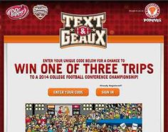 TextandGeauxSweeps .com   Popeyes Text and Geaux Sweepstakes