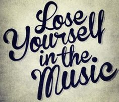 lose yourself in the #music