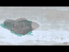 Pirupa feat. Bajka  - Trust (Gregorythme Remix)