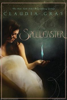 Spellcaster by Claudia Gray