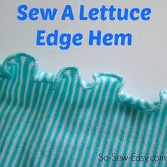Tutorial: Lettuce edge hem