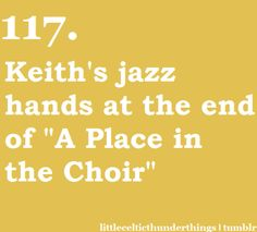Keith's jazz hands.