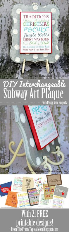 Great gift idea! Nice gift from the blogger too! Free text for the plaque! Tips from a Typical Mom: {Poppy Seed Projects} DIY Interchangeable Subway Art Plaque